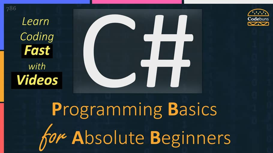 C# for Absolute Beginners: the Basics - Codebuns