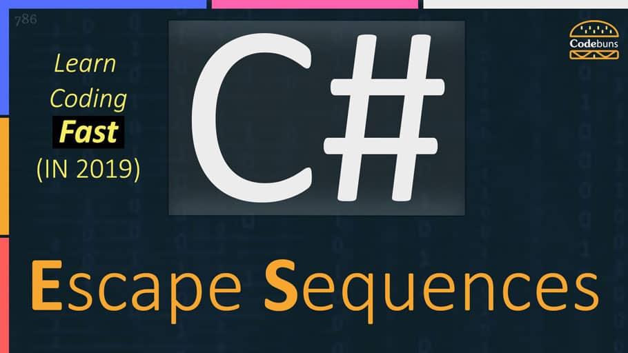 C# Escape Sequences