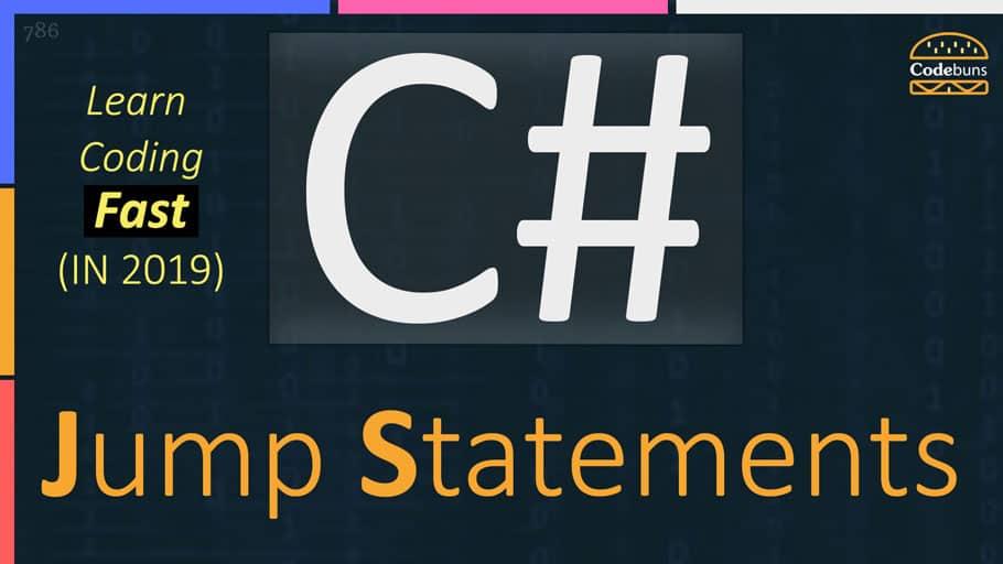 C# Jump Statements